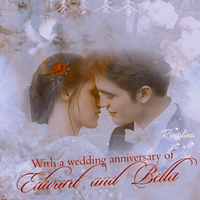 To a wedding anniversary of Edward and Bella #1 by RobStenFelicity