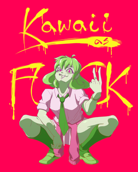 Kawaii as Fuck by Lightrail