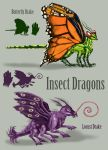 Insect Dragons by Spearhafoc