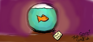 The Secret Goldfish by DesiPooted