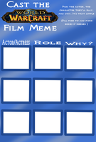 Cast the WoW Film - Blank Meme by zafara1222