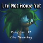 I'm Not Home Yet chapter 10 by Called1-for-Jesus