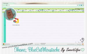 Theme Google Chrome: BlueCatMoustache by SweetLiifee