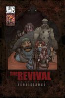 The Revival: Issue #4 by MurderousAutomaton