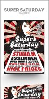 SuperSaturday Poster+Flyer by syr-ex