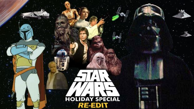 Star Wars Holiday Special Re-edit by RoyPrince