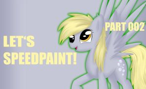 Lets Speedpaint. Part 002. 'Everyday I'm Derping!' by SunnyBlub