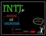 ... INTJ and concept of FUNNY by DarkSaxeBleu