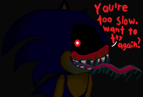 Sonic.EXE WaNt To TrY aGaIn? by ShadowJeice
