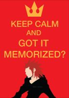 Keep Calm and Got this Memorized? by Raffesmind