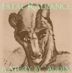 Fatal Radiance-Chapter 3 by AudeS
