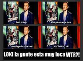 Loki people are really crazy by TaniaDck1987