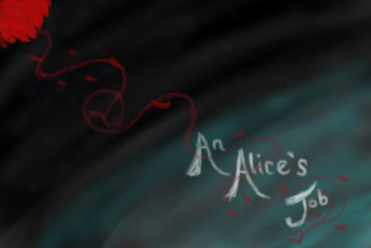 An Alice's Job- Title Screen by Silvery-Golden-Wings
