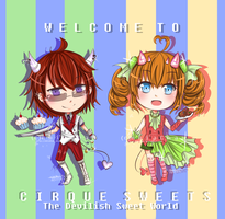 [RA]: Welcome to Cirque Sweets by nhiaChan
