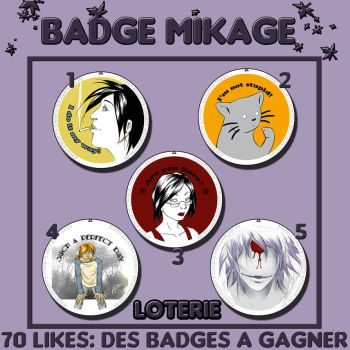 Loterie 70 like Badge by Mikage-san