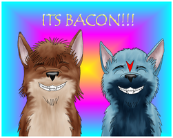 Its BACON by James-Foxtaur