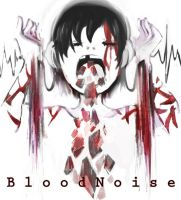 Blood  Noise [Scrap] by kapanihan
