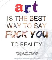 Truth about ART by CBrownDESIGNS