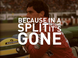 Ayrton Senna - Gone In A Second by chrisbrown55
