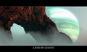 Land Of Giants by Wetbanana