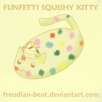 FUNFETTI SQUISHY KITTY by Freudian-Beat