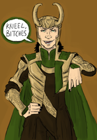 LOKI : kneel bitches by LadyNorthstar