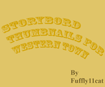 Storybord thumbnals for Western town. by fluffy11cat