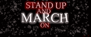 Stand Up And March On by MorrowTheWolfessPup