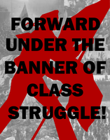 Red Banner of Class War by Party9999999
