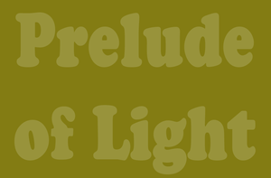 Prelude of Light by TheEmotionalPoet