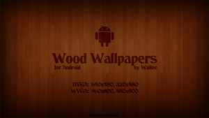 Wood Android Wallpapers by wwalczyszyn