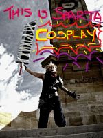 THIS IS SPARTA umm COSPLAY by K-tetsu