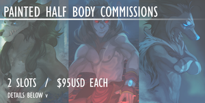 PAINTED HALF BODY COMMISSION SLOTS [CLOSED] by Oxxidian