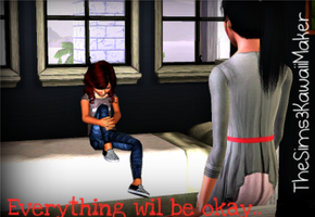 it will be ok.. by TheSims3KawaiiMaker