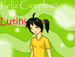 LuTih! Felicidades x3 by aphicelend