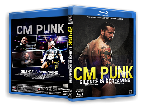 CM Punk - Silence Is Screaming - Blu Ray by CVFX