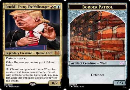 Donald J. Trump, The Wallmonger and Border Patrol by GamerDruid