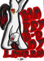 Happy B-Day Lauren!! by WarHexpod