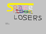 Space Losers!! Hah! Hah! by Wael-sa