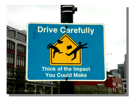 Drive Carefully... by WillFactorMedia