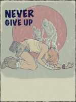 Never give up by kartinka75