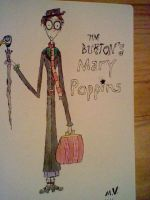 Tim Burton's Mary Poppins by SquishyHattress