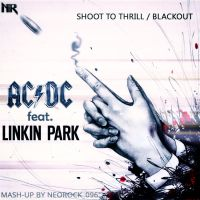 AC/DC feat. Linkin Park - Shoot To Thrill/Blackout by NeoRock096