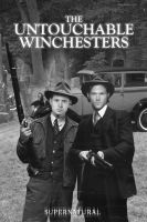 Untouchable Winchesters Poster by macfran