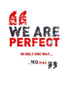 We Are Perfect by benhewittcreative
