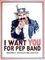 We Want You... for Pep Band by driveonparkways