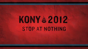 Kony 2012: Stop at Nothing by Sparklestar1627
