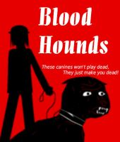Blood Hounds. by yeagerspace