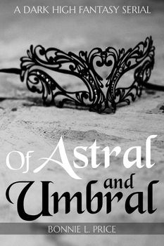 Of Astral and Umbral - Cover Art [2] by Bonnie-L-Price