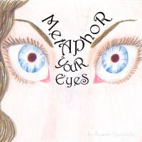 Metaphor Your Eyes by Rose--Wolf
